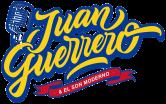 Juan Guerrero y El Son Moderno